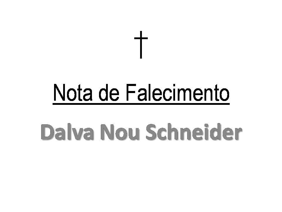 Último adeus a Dalva Nou Schneider