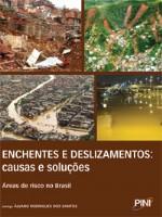 """Livro """"Enchentes e deslizamentos: causas e soluções"""""""