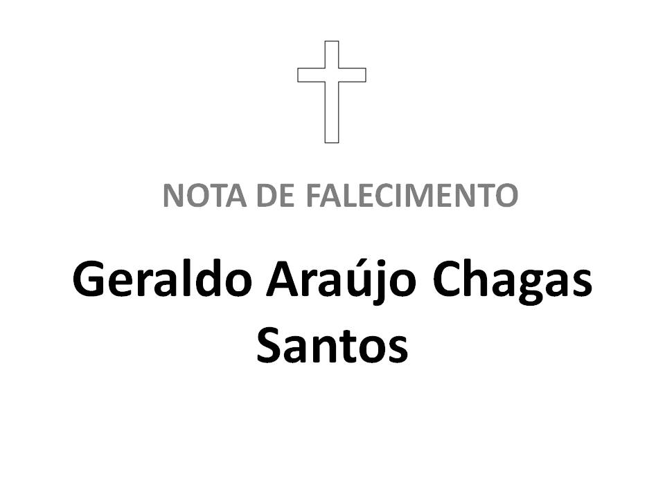 Faleceu Geraldo Araújo Chagas Santos