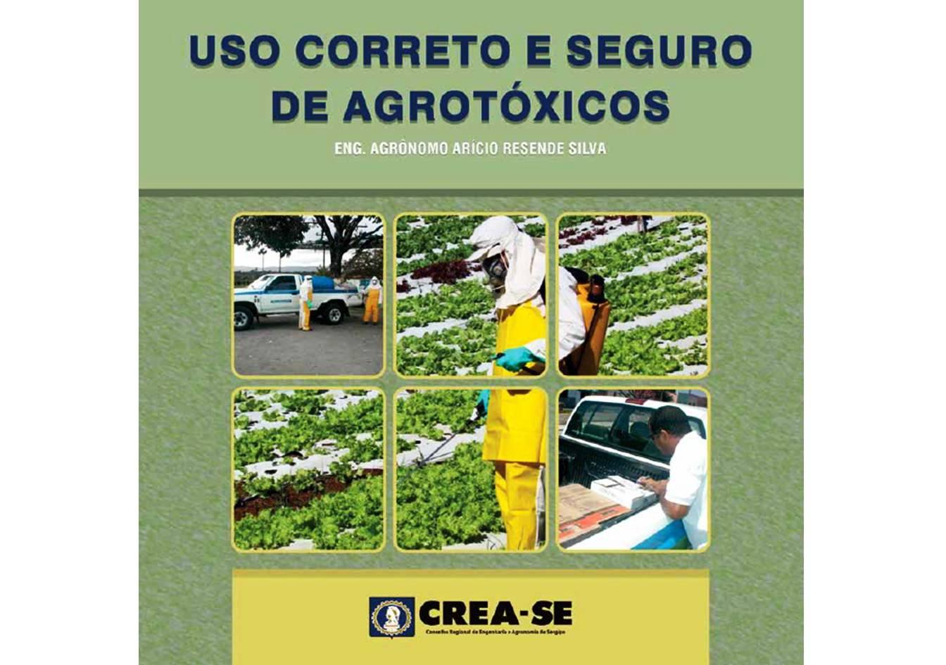 Cartilha: Uso Correto e Seguro de Agrotóxicos