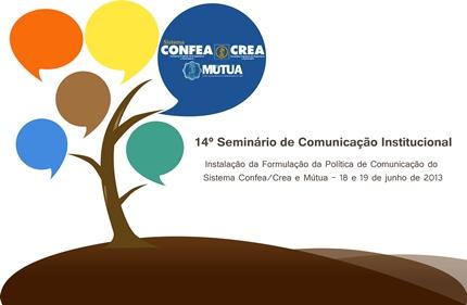 14º Seminário de Comunicação Institucional do Sistema Confea/Crea e Mútua