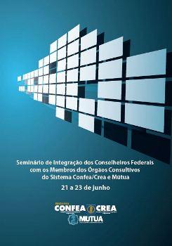 Seminário reforça integração do Sistema Confea/Crea e Mútua