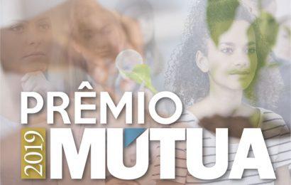 Estão abertas as inscrições para o Prêmio Mútua 2019