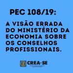 PEC 108: como a pandemia mostra a visão errada do Ministério da Economia sobre os conselhos profissionais